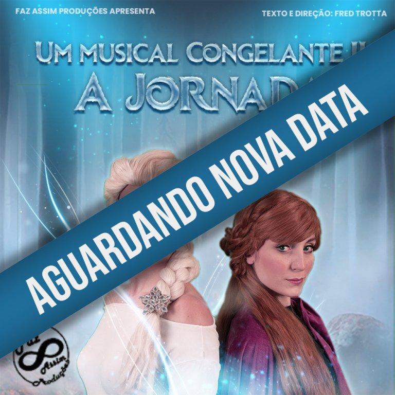 UM MUSICAL CONGELANTE 2 - A Jornada